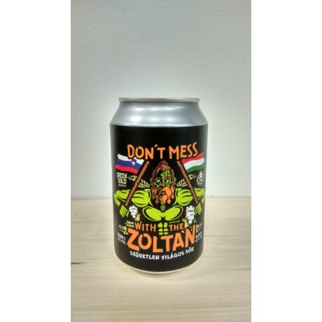Reketye & GreenGold - Don't Mess With the Zoltan 0.33l (CAN) Segítség