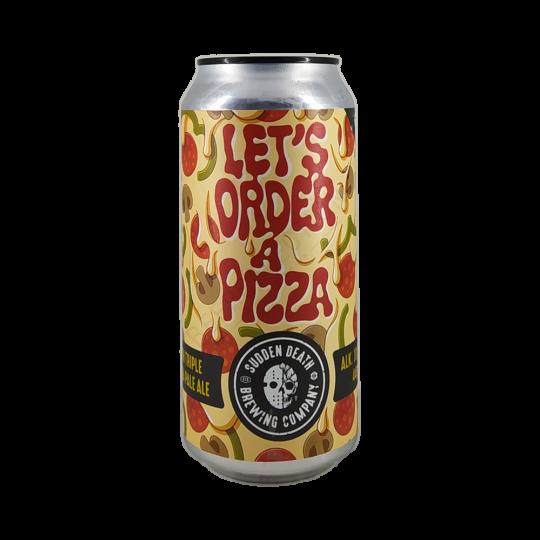 Sudden Death Let's Order a Pizza 0,44L